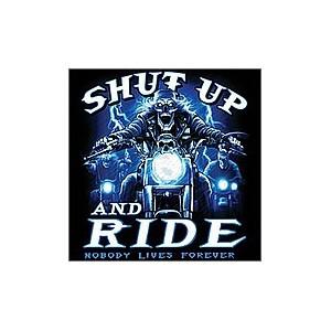 T shirt shut up and ride
