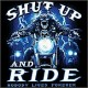 T shirt shut up and ride