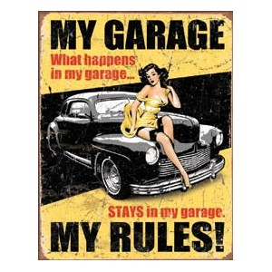 Plaque metal decorative my garage, my rules !